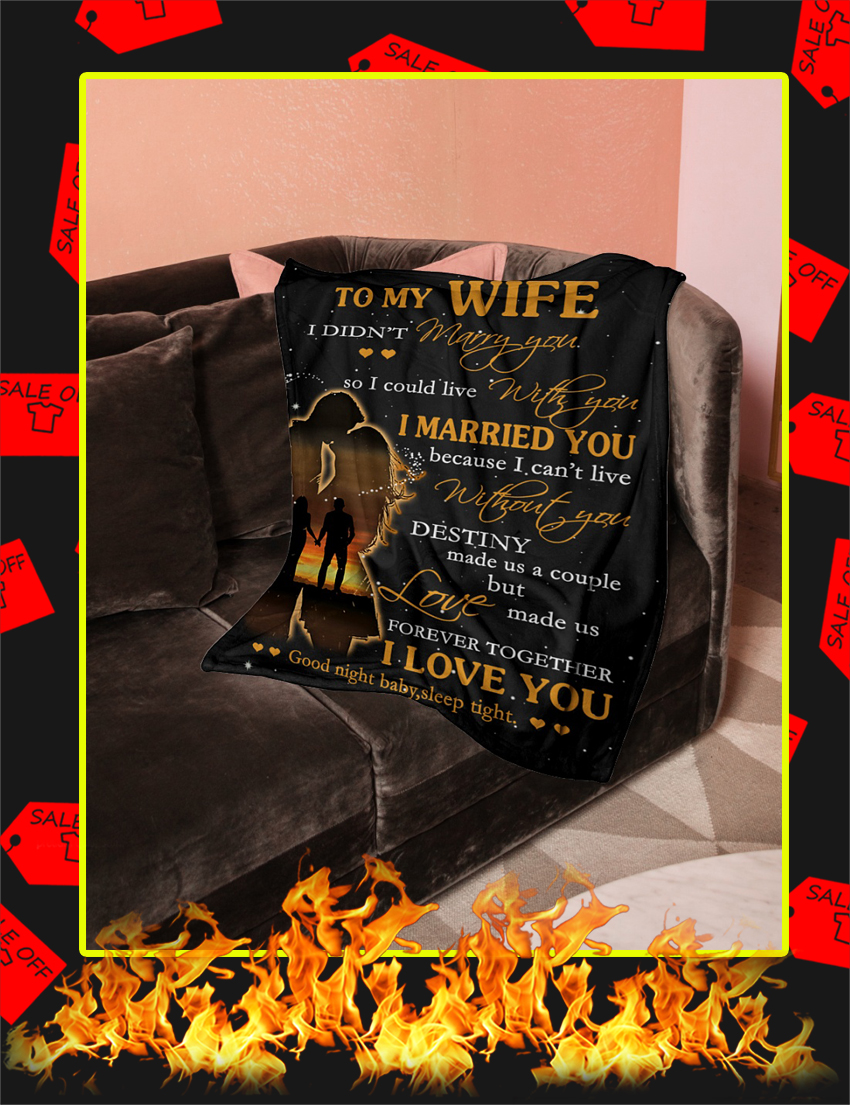 To My Wife I Didn't Marry You Blanket-large