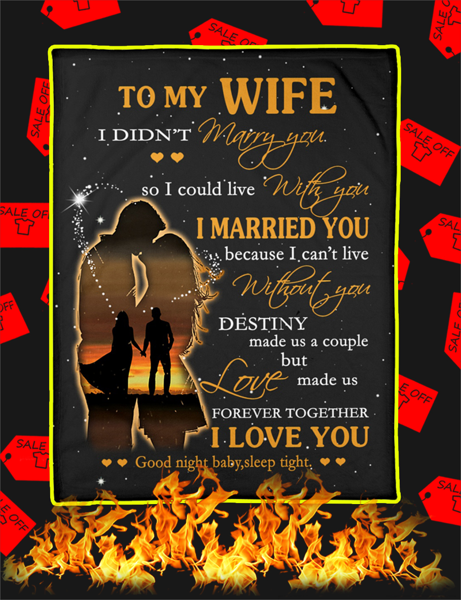 To My Wife I Didn't Marry You Blanket-xlarge