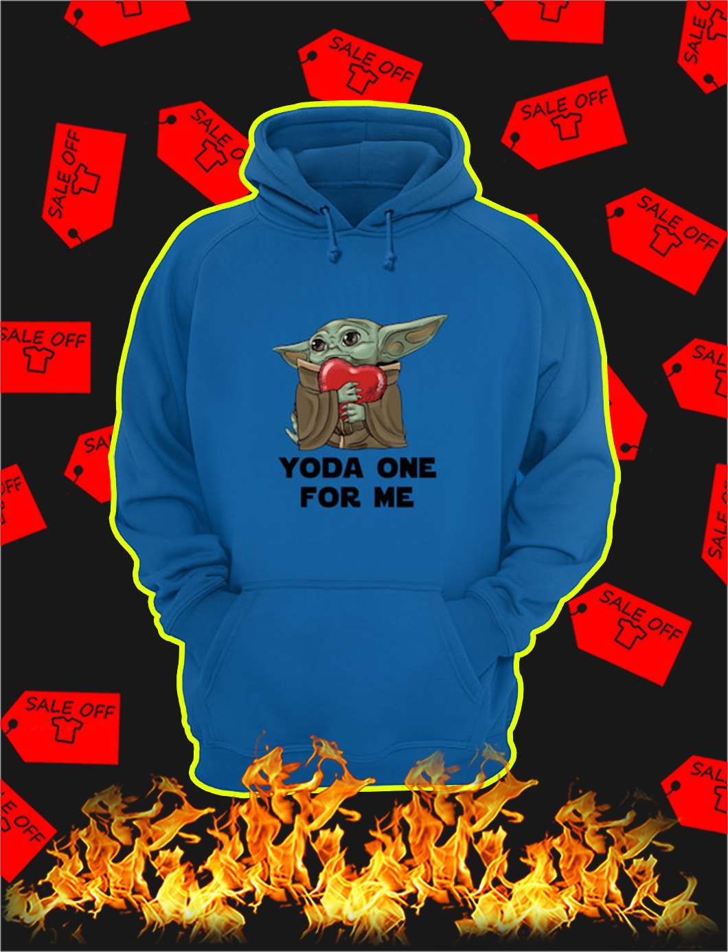 Yoda One For Me Heart hoodie