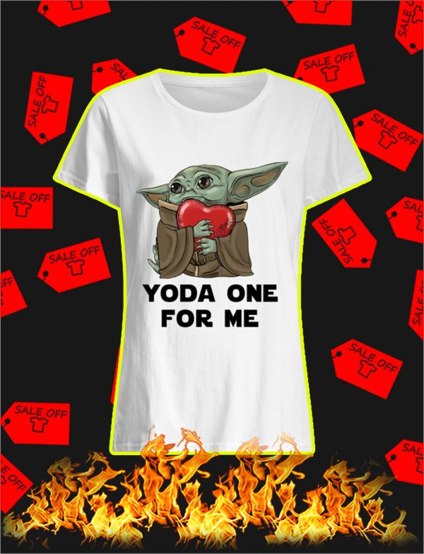 Yoda One For Me Heart shirt