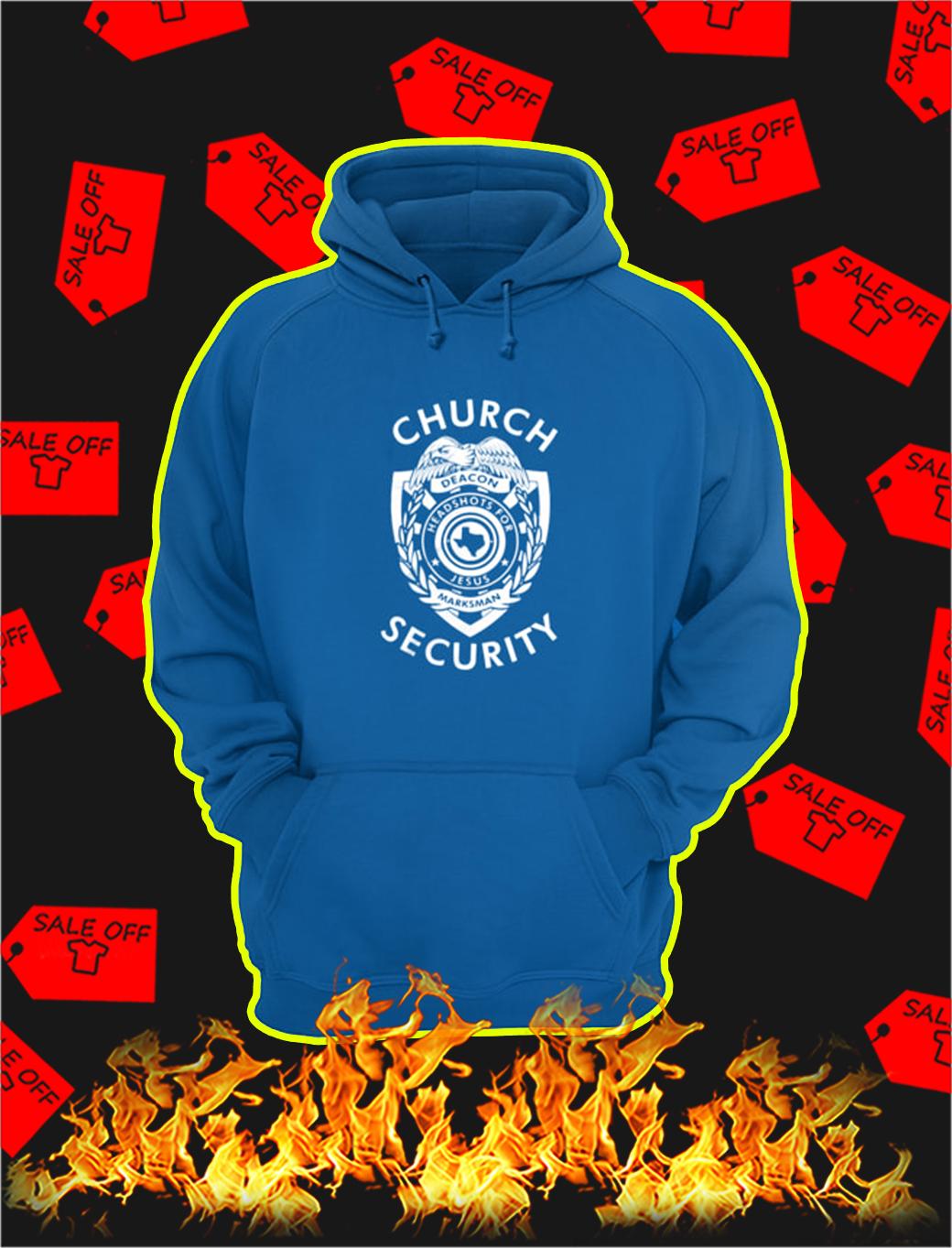 Church Security hoodie