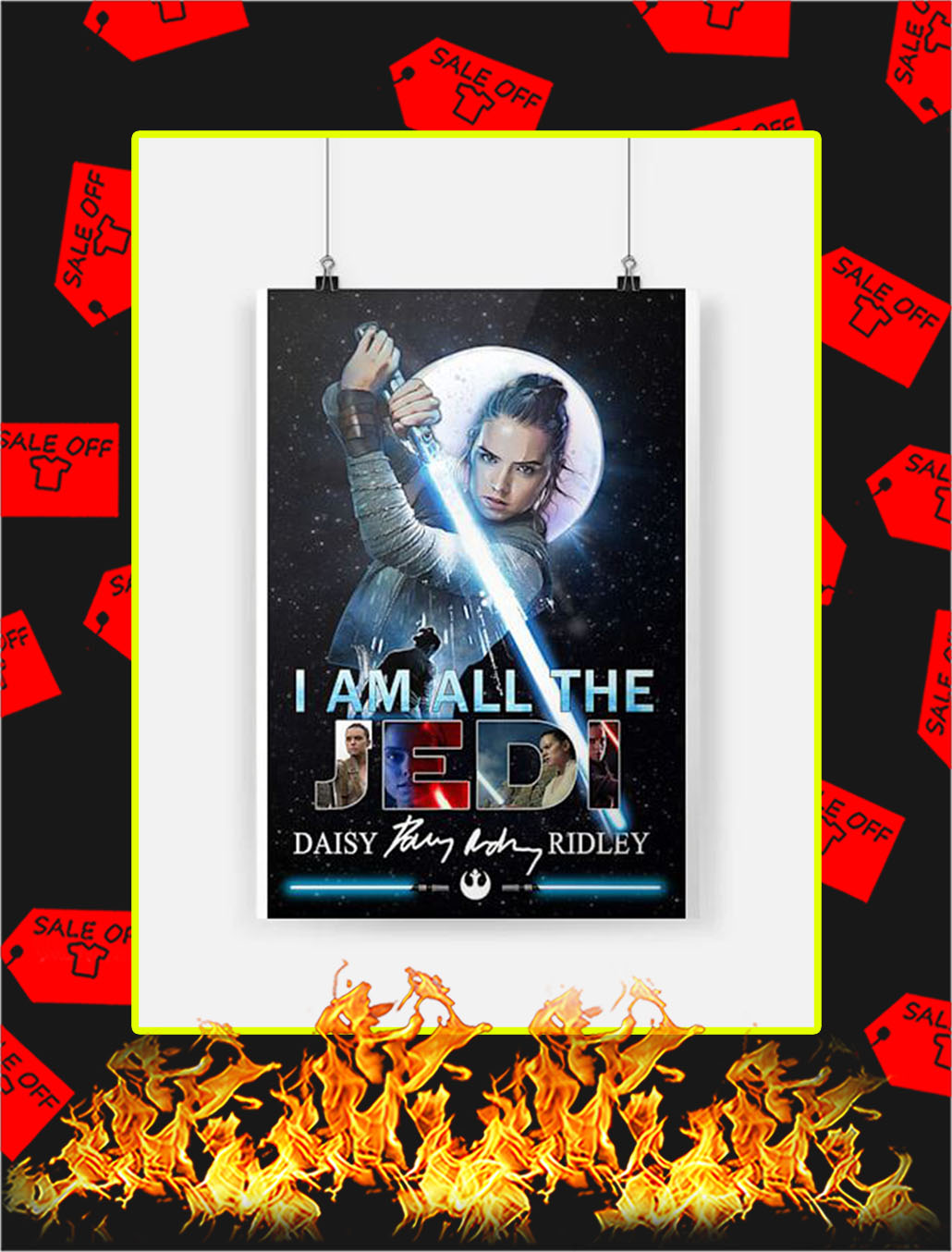 Daisy Ridley I am All The Jedi Poster - A3