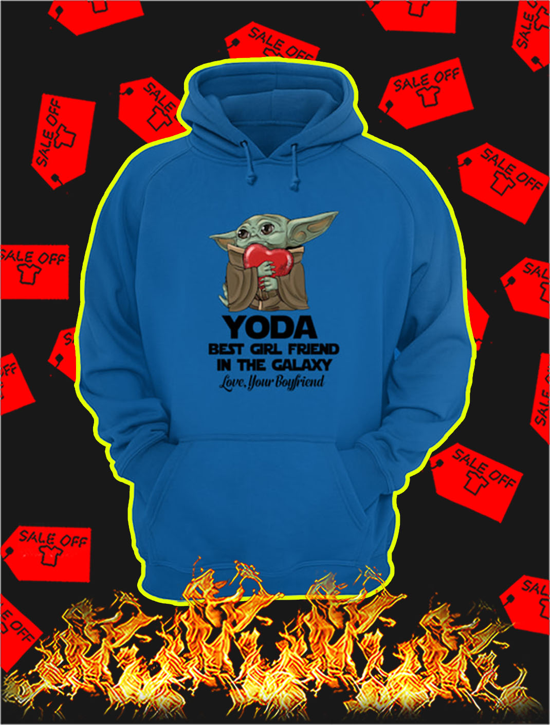 Yoda Best Girl Friend In The Galaxy Love Your Boyfriend hoodie