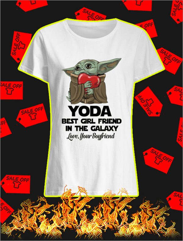 Yoda Best Girl Friend In The Galaxy Love Your Boyfriend shirt