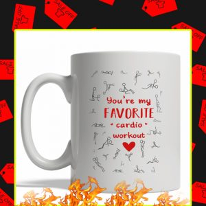 You're My Favorite Cardio Workout Mug