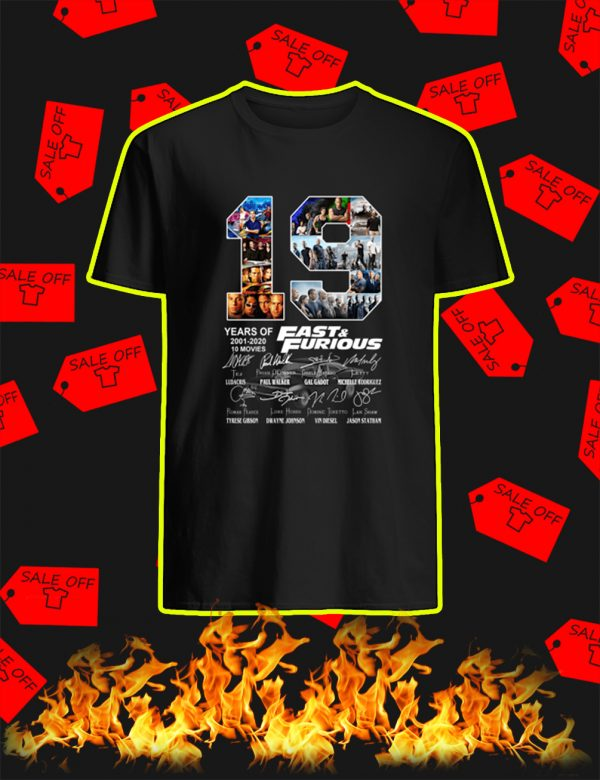 19 Years Of Fast & Furious 2001 2020 shirt