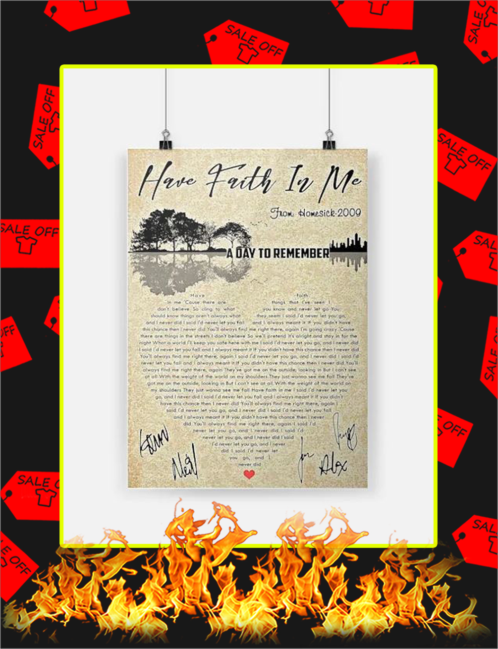 Have Faith In Me Signature Poster - A4