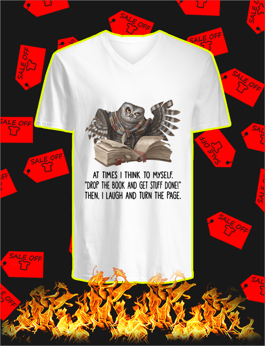 Owl At Times I Think To Myself Drop The Book v-neck