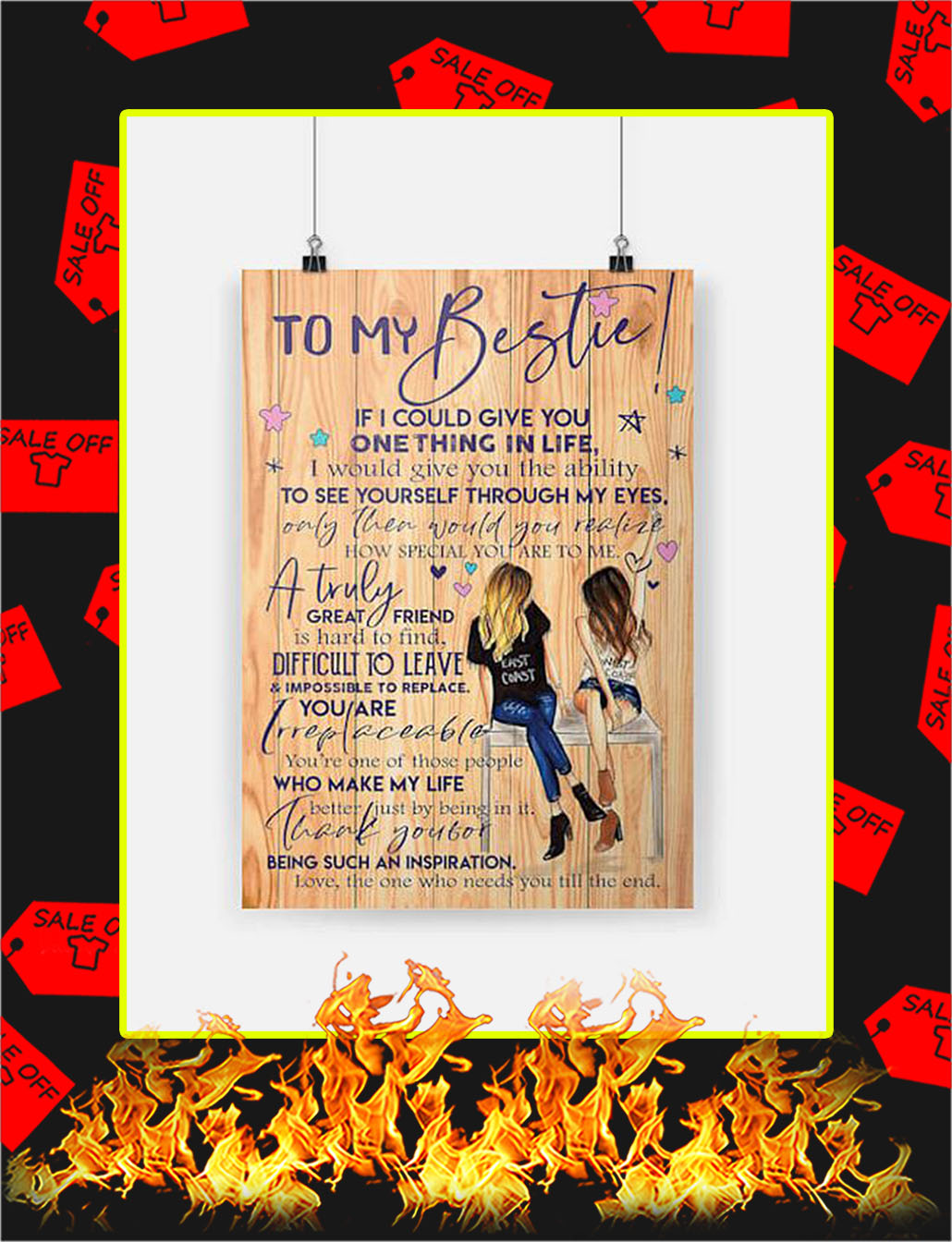 To My Bestie Poster - A3