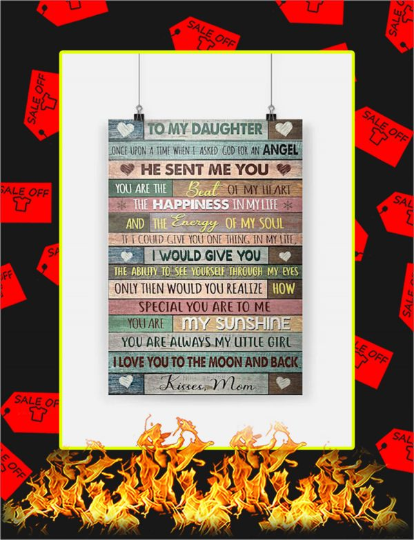 To My Daughter Kisses Mom Poster