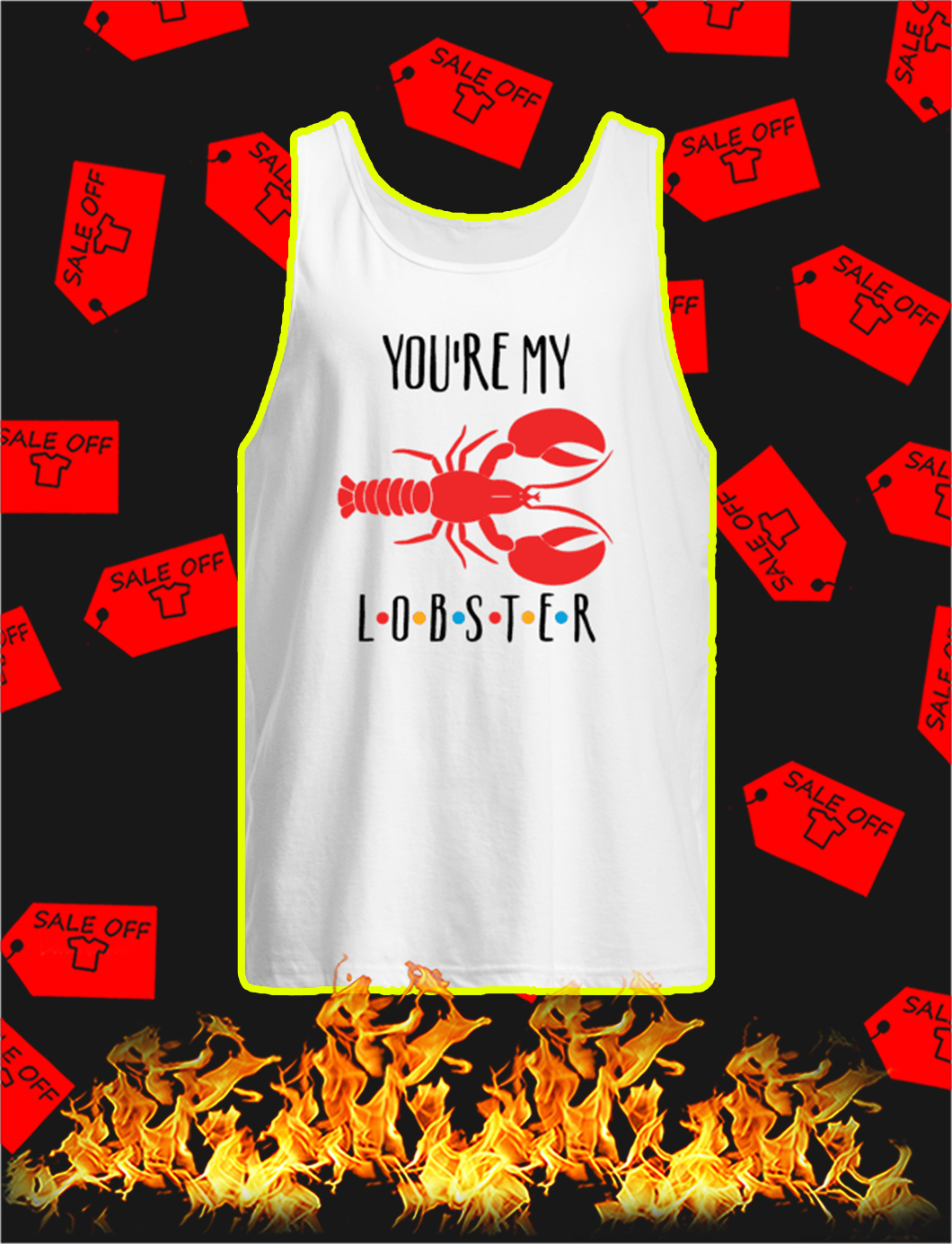 You're My Lobster tank top