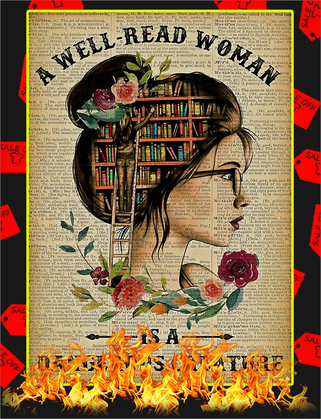 A Well Read Woman Is A Dangerous Creature Poster - A1