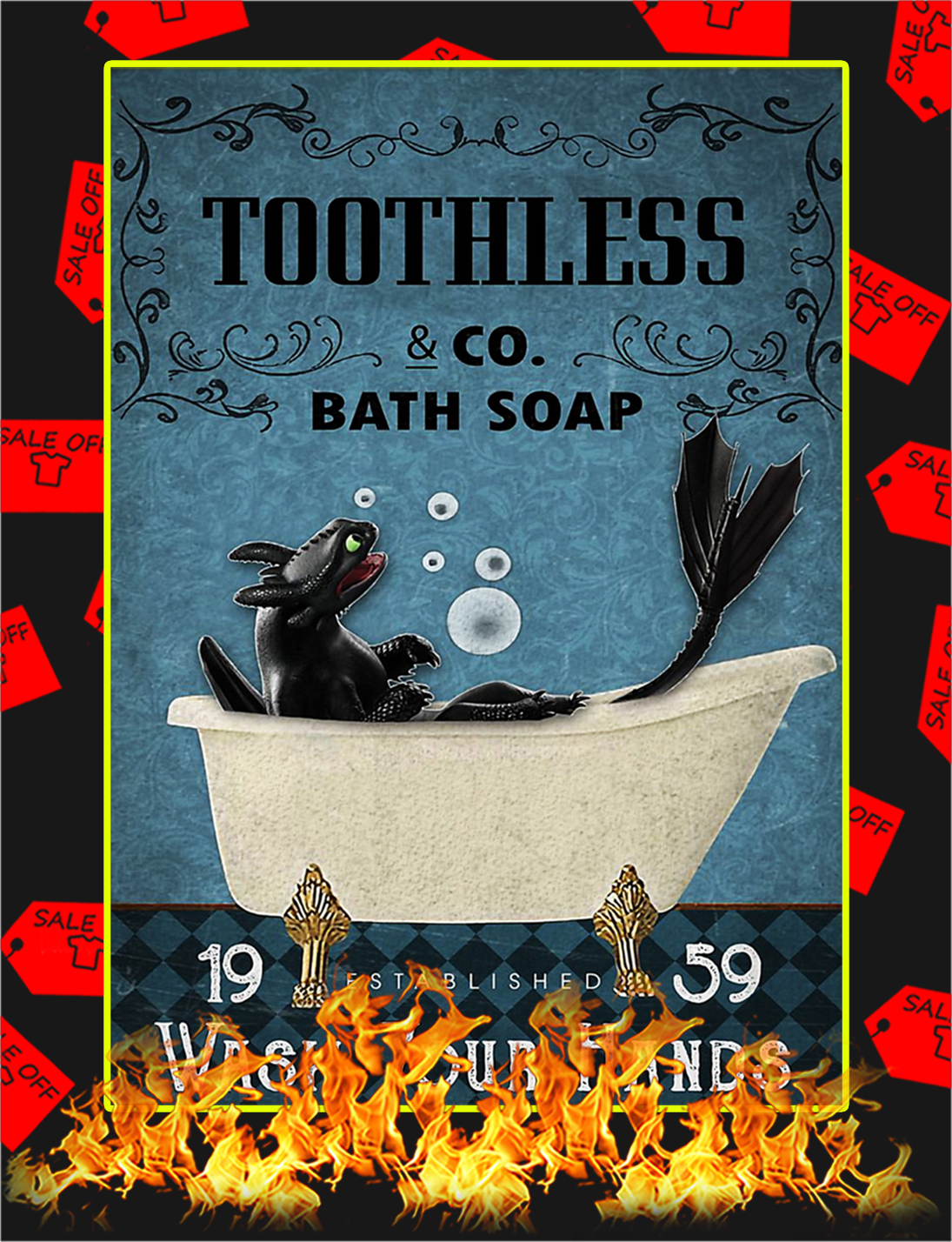 Bath soap company Toothless poster - A2