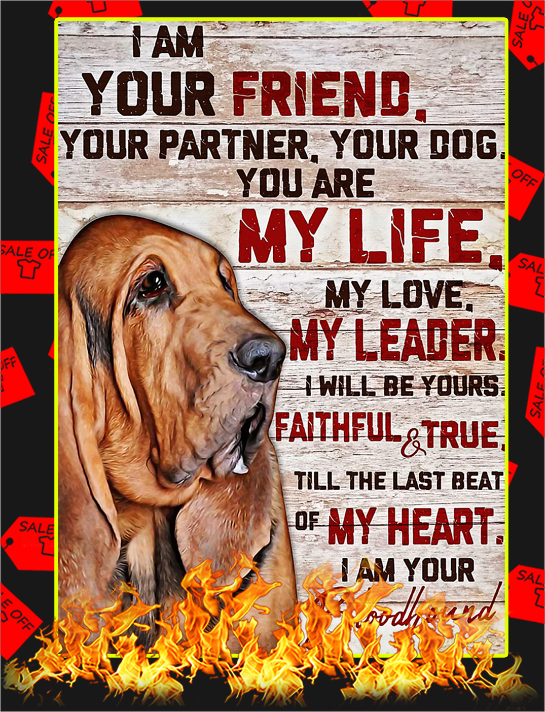 Bloodhound I'm your friend poster - A3