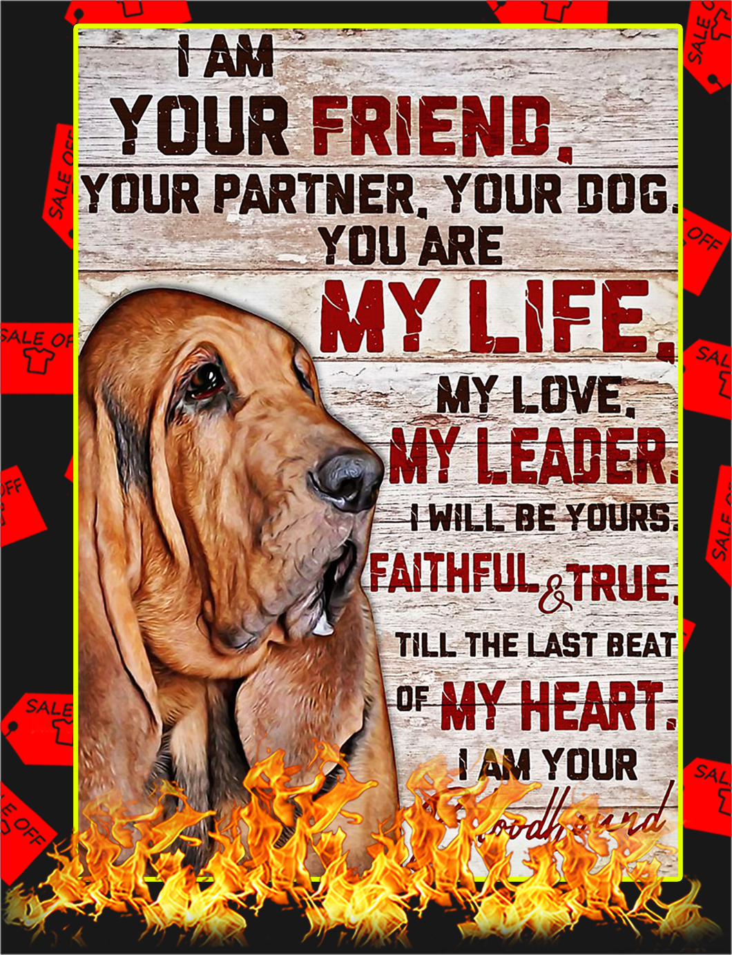 Bloodhound I'm your friend poster - A4