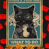 Cat don't tell me what to do poster