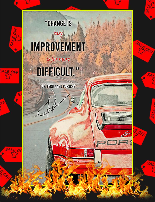 Change Is Easy Improvement Is Far More Difficult Dr Ferdinand Porsche Poster - A4