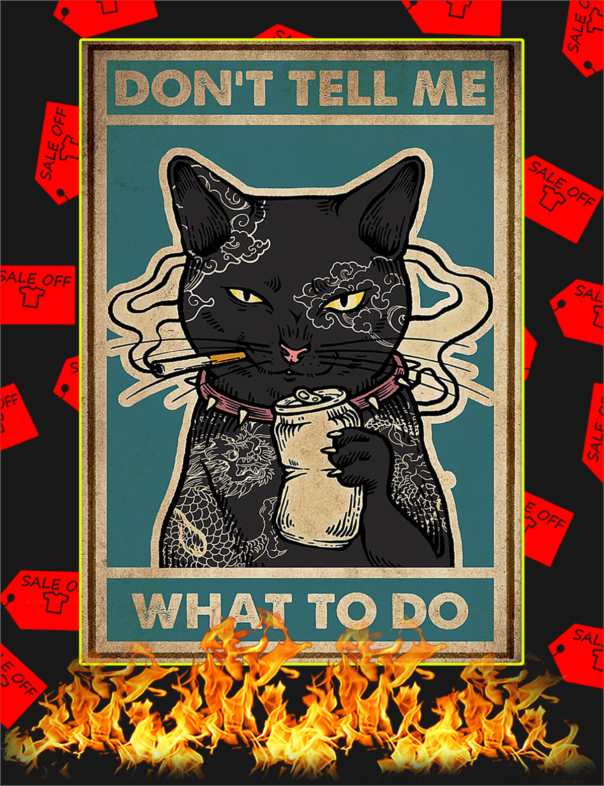 ® Don't tell me what to do tattoo cat poster
