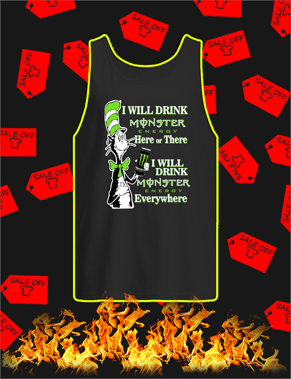 Dr Seuss Cat I Will Drink Monster Energy Here Or There tank top