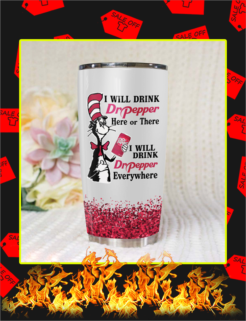 Dr Seuss I Will Drink Dr Pepper Here Or There Tumbler- 20 oz