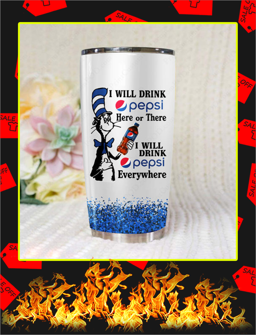 Dr Seuss I Will Drink Pepsi Here Or There Tumbler- 20 oz