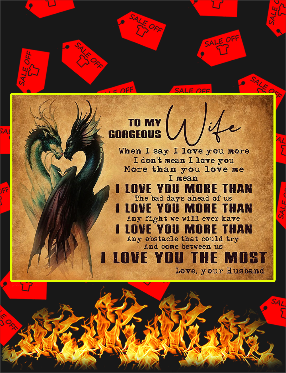 Dragon To My Gorgeous Wife Poster - A3