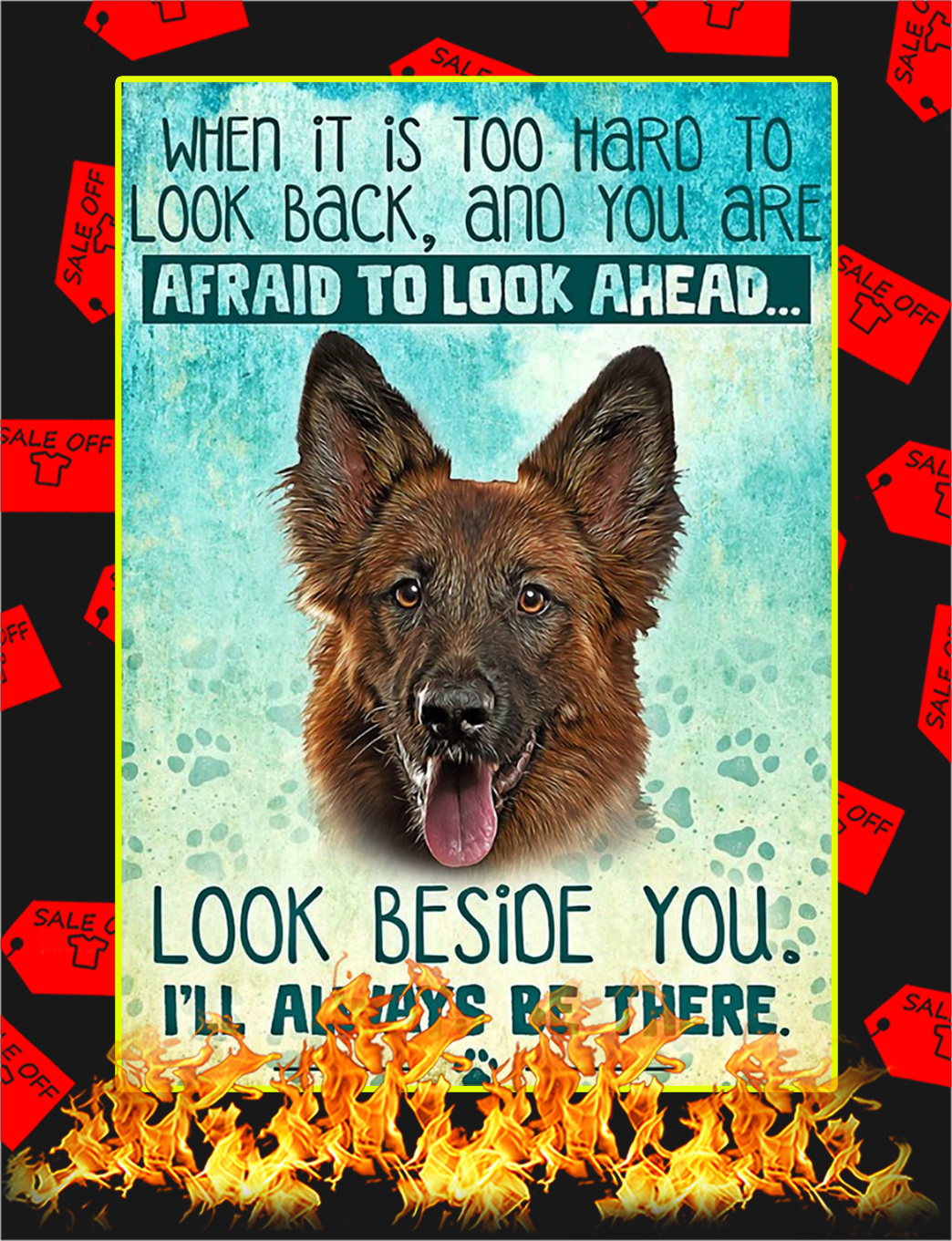 German Shepherd Dog When It's Too Hard To Look Back Poster - style 1