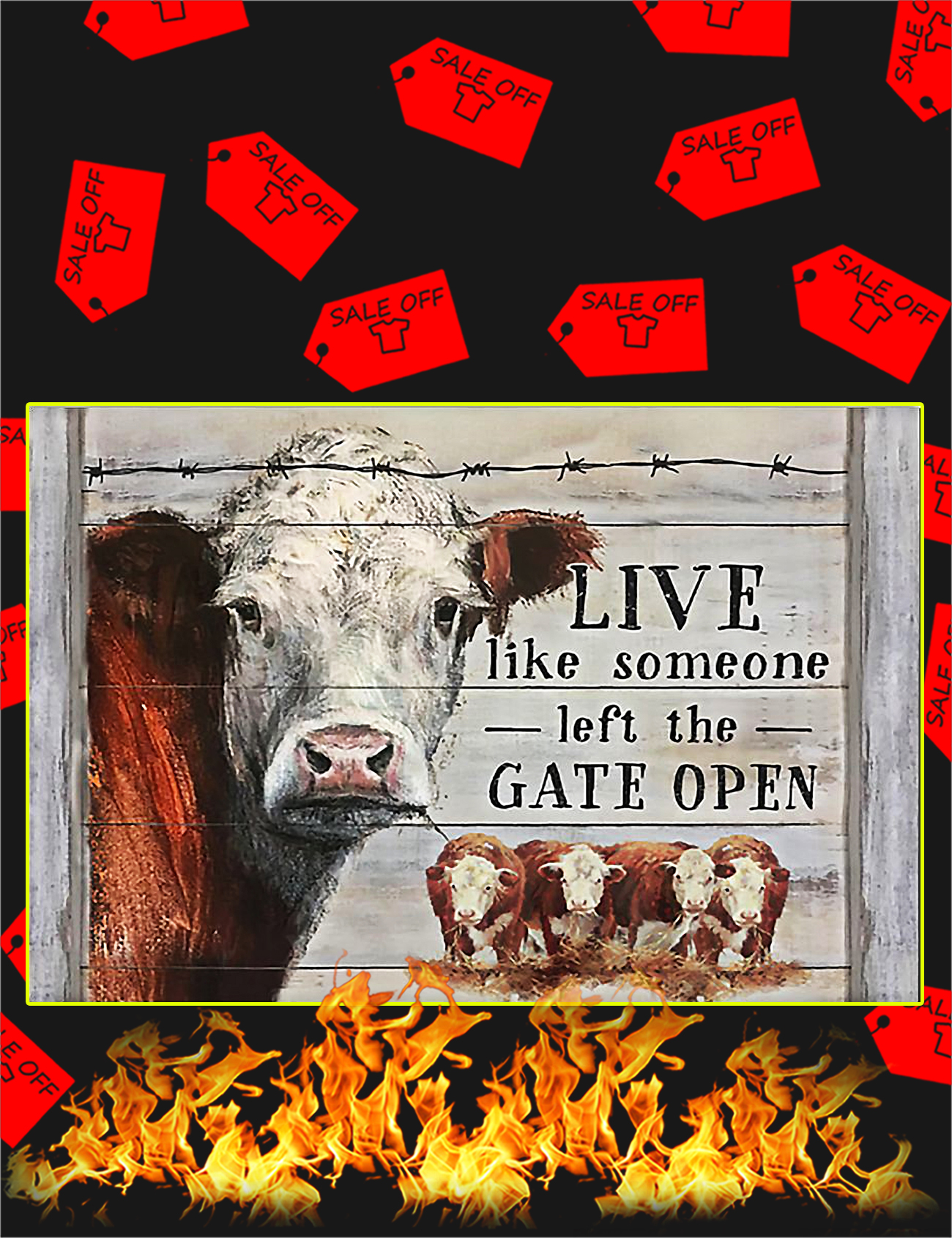 Hereford Cow Live Like Someone Left The Gate Open Poster - A4