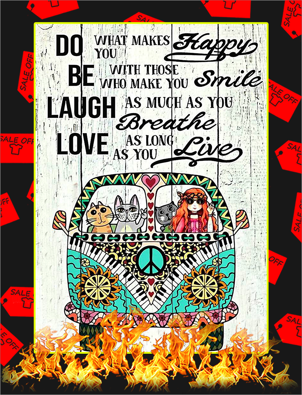 Hippie Girl and Cat do what makes you happy Poster - A3