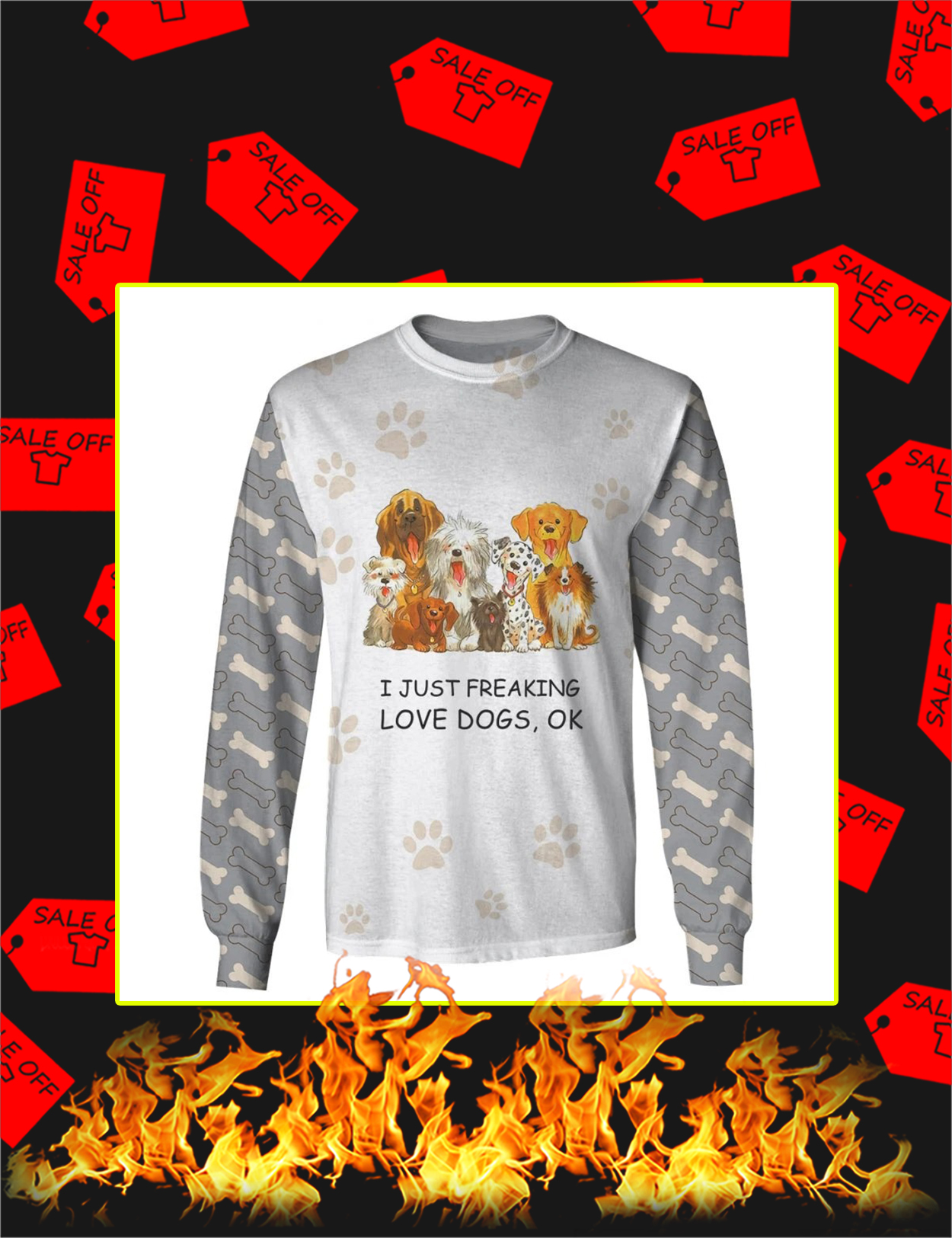 I Just Freaking Love Dogs 3d Long Sleeved Shirt