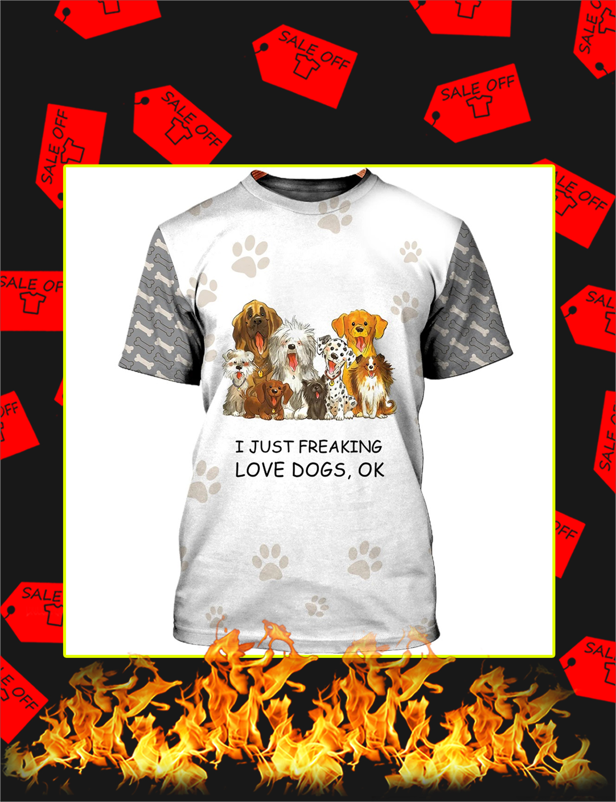 I Just Freaking Love Dogs 3d Shirt