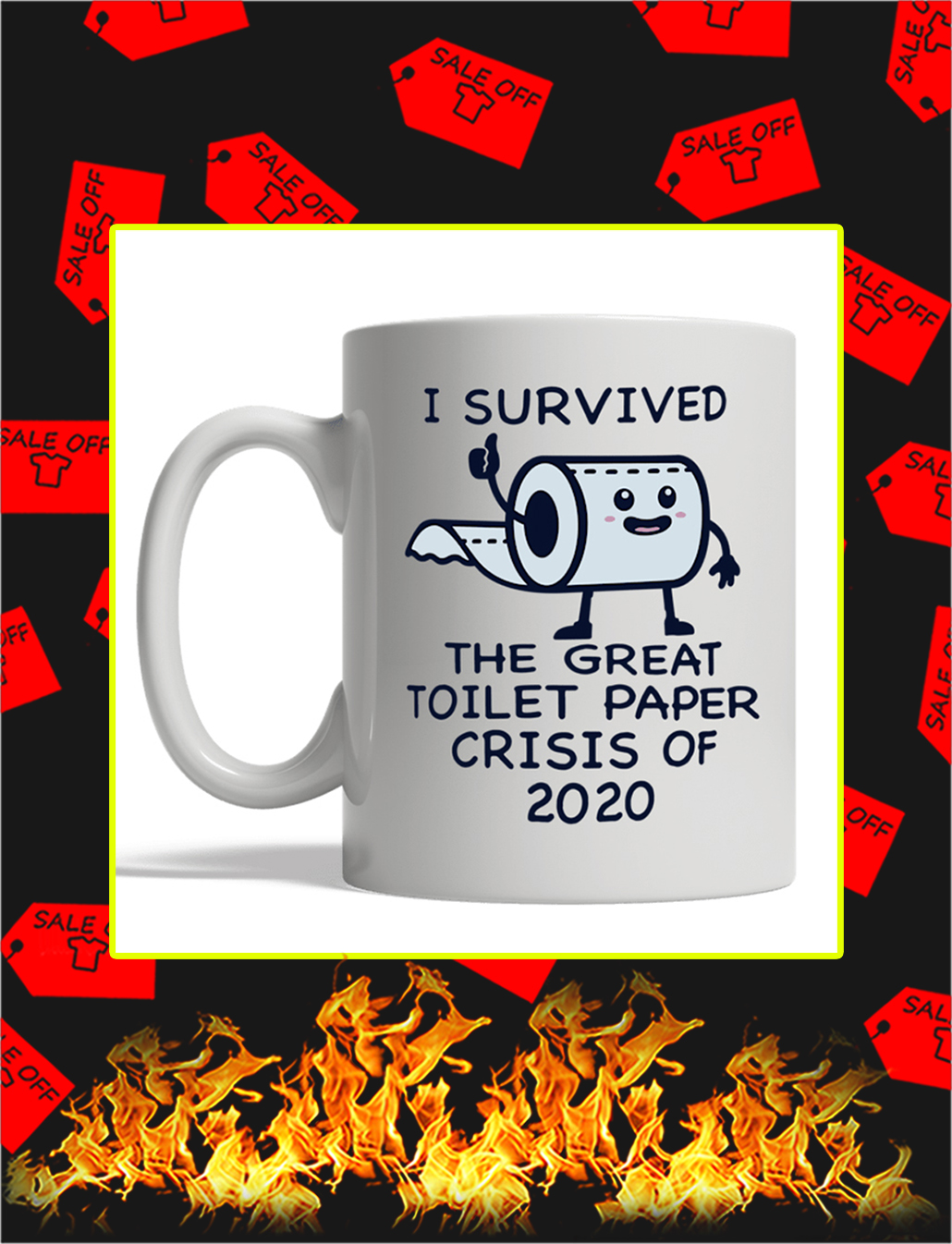I Survived The Great Toilet Paper Crisis Of 2020 Mug- white