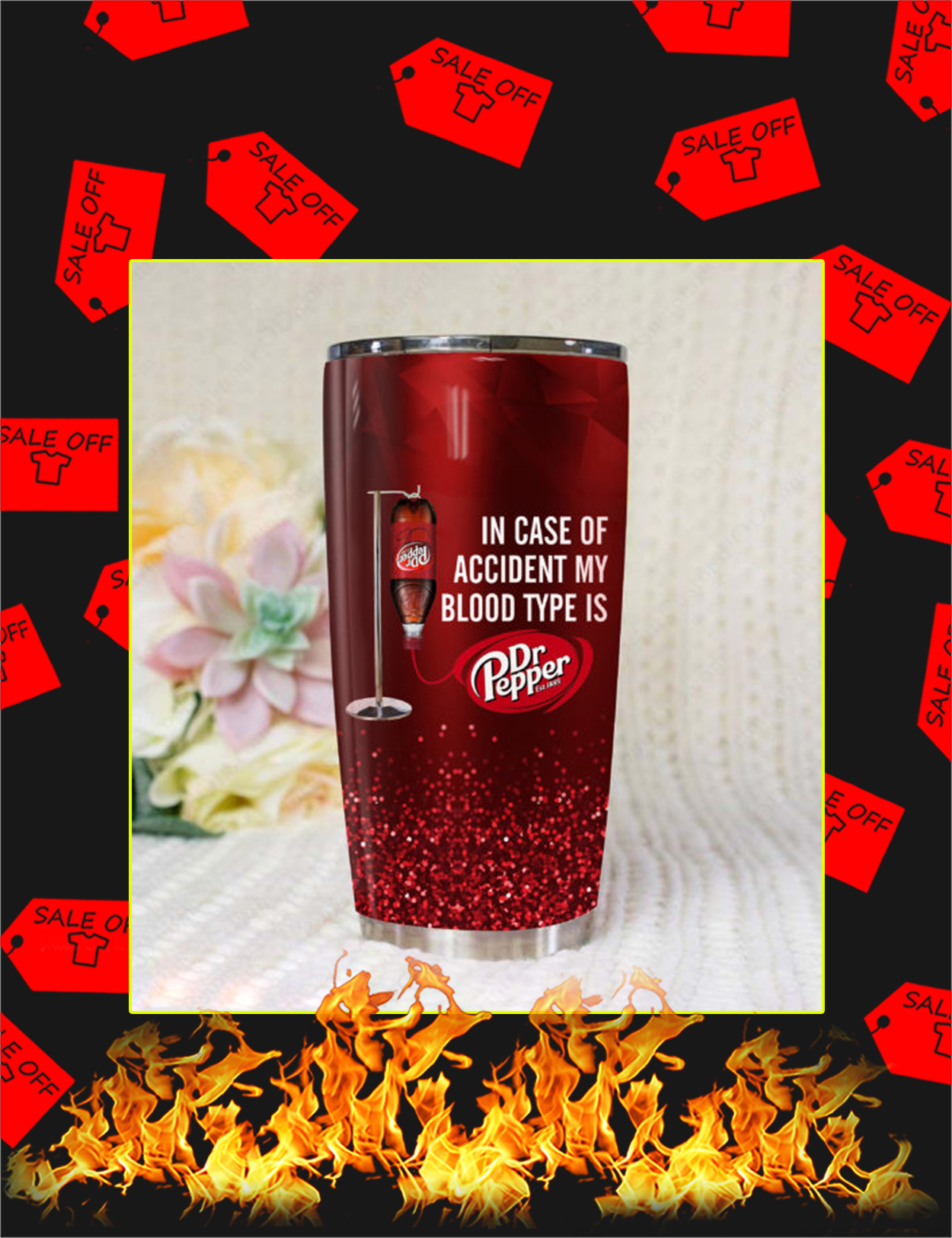 In Case of accident my blood type is Dr Pepper Tumbler - Picture 1