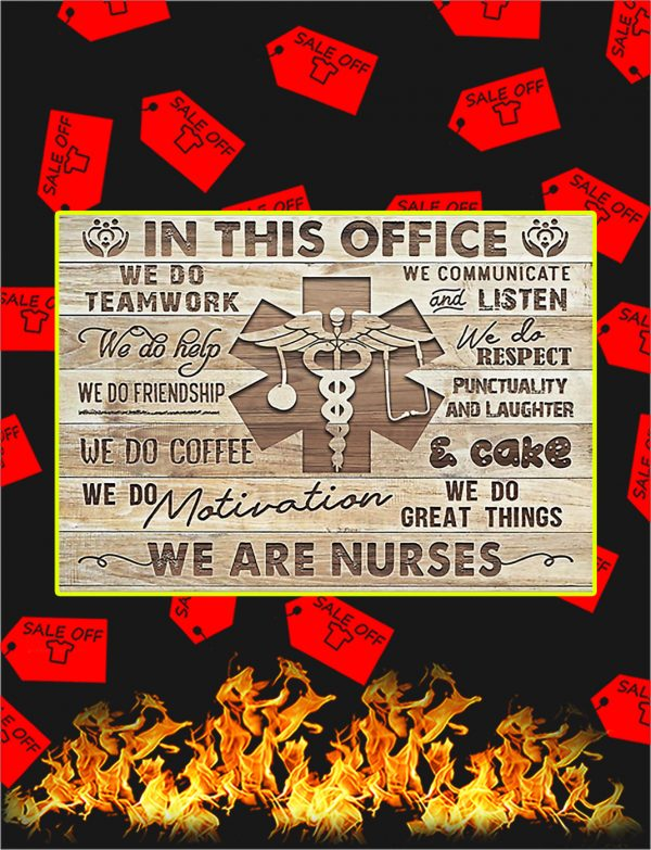 In This Office We Are Nurses Poster