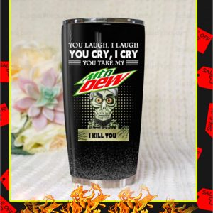 Jeff Dunham Achmed Mountain Dew You Laugh I Laugh Tumbler