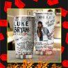 Luke Bryan Song List Steel Tumbler