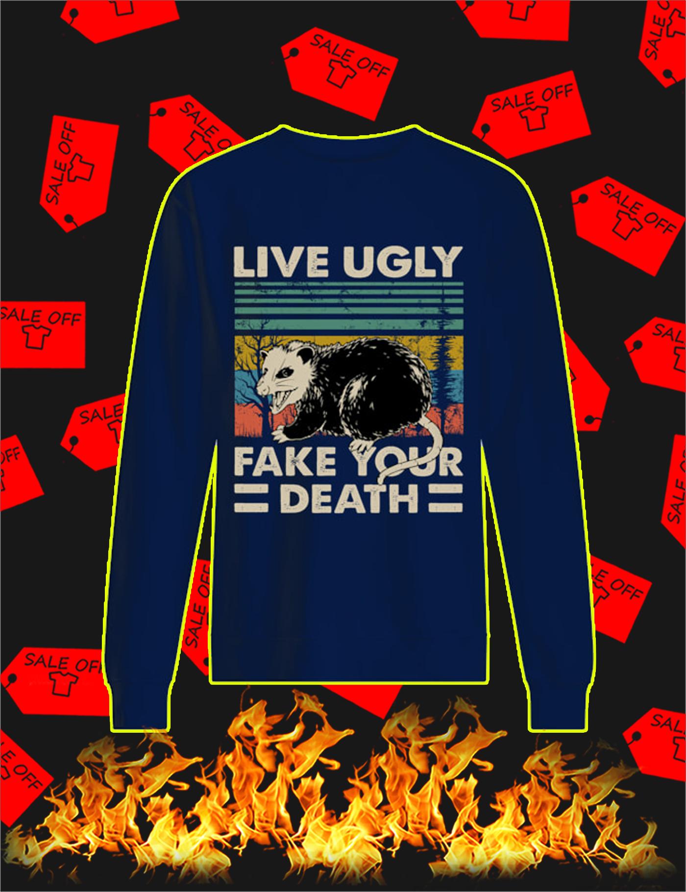 Opossum Live Ugly Fake Your Death Vintage Sweatshirt