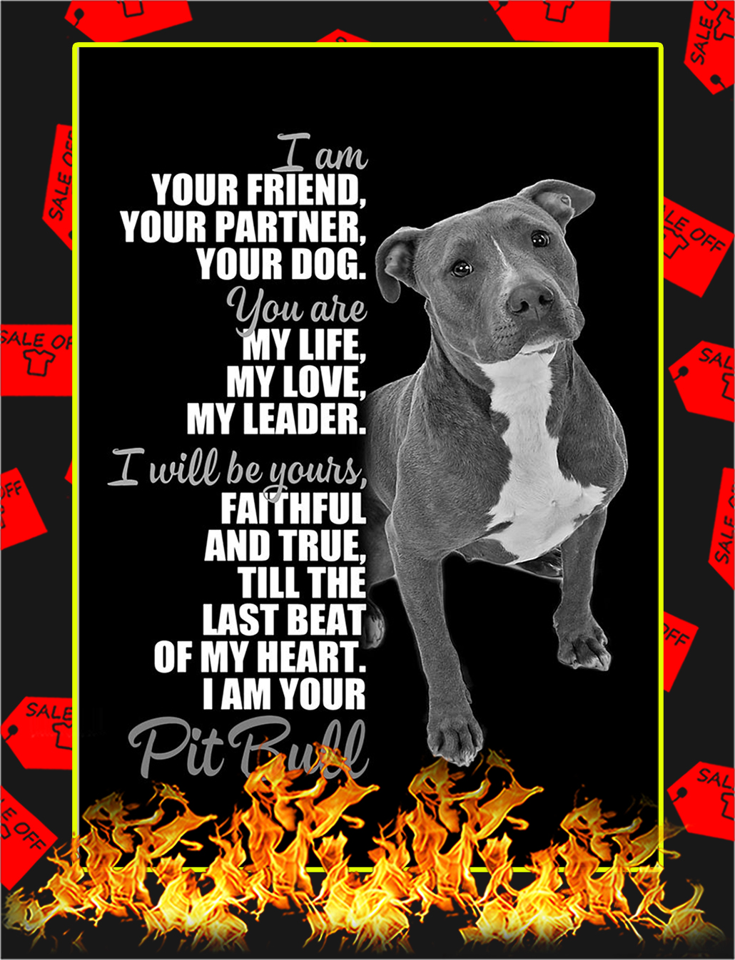 Pit Bull I'm Your Friend Poster - A3