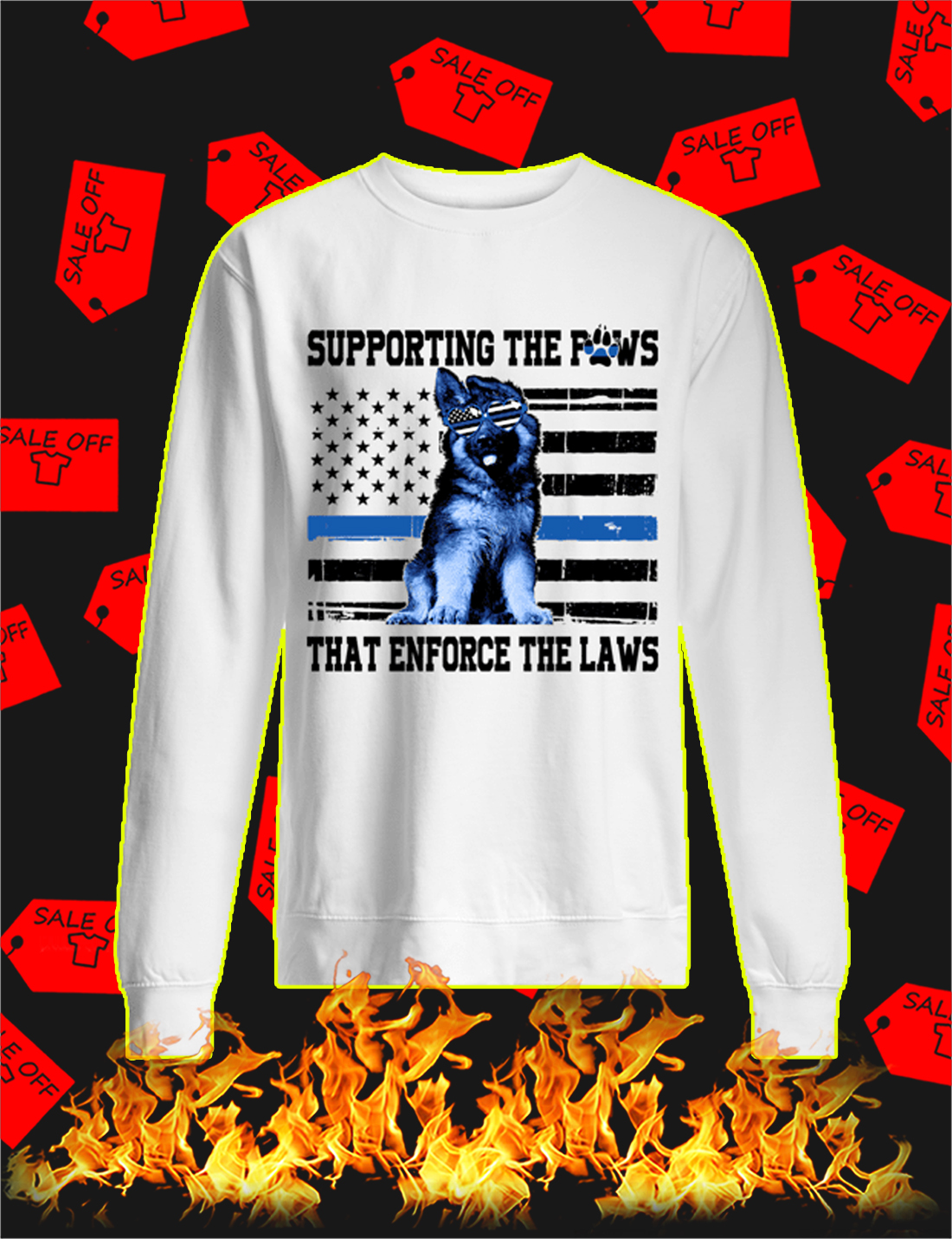 Supporting The Paws That Enforce The Laws Blue Line Sweatshirt