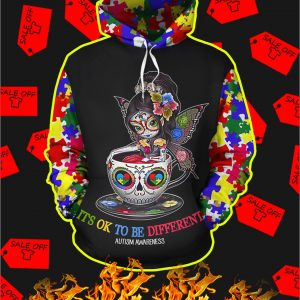 Teacup Girl Autism It's Ok To Be Different 3D Hoodie
