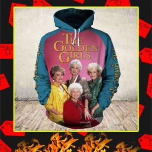 The Golden Girls 35th Anniversary 3d hoodie