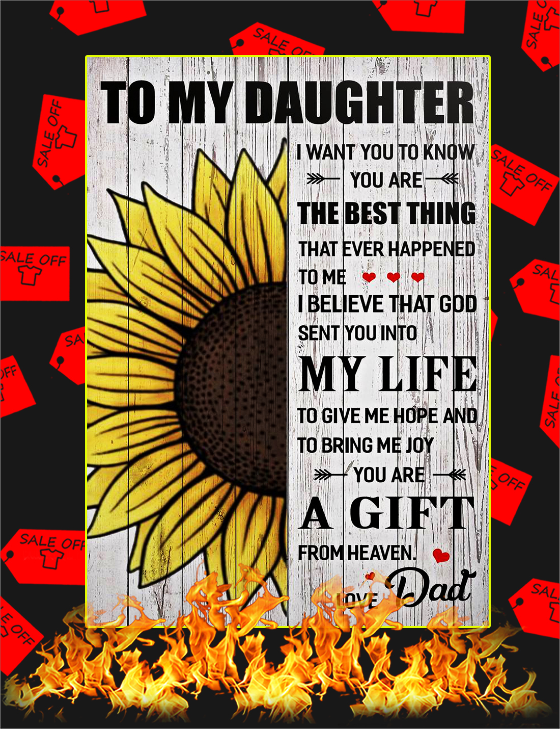 To My Daughter Love Dad Sunflower Poster - A4