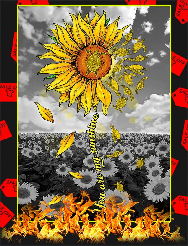 Turtles Sunflower You Are My Sunshine Poster