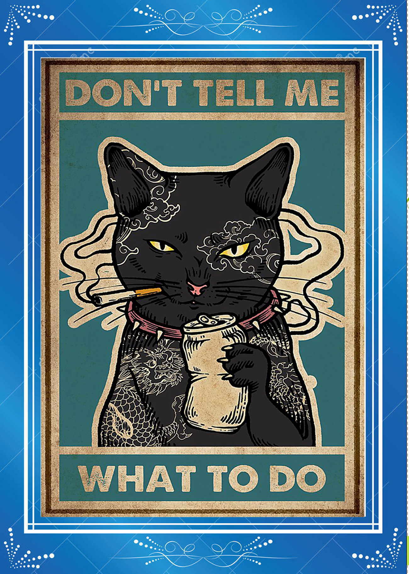 Black Cat Don't tell me what to do Poster-a2