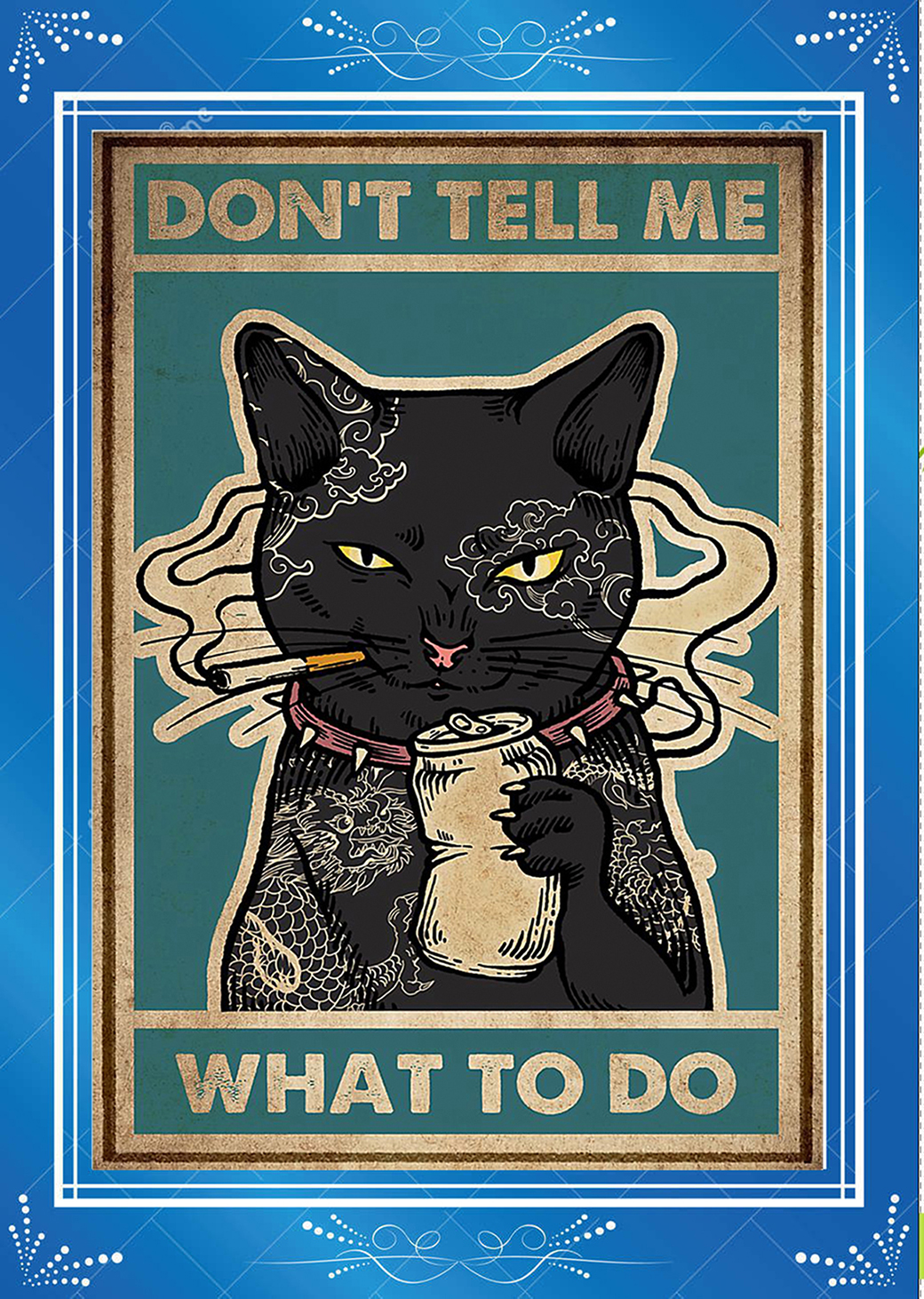 Black Cat Don't tell me what to do Poster-a4
