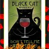 Black Cat Winery Don't Tell Me What To Do Poster