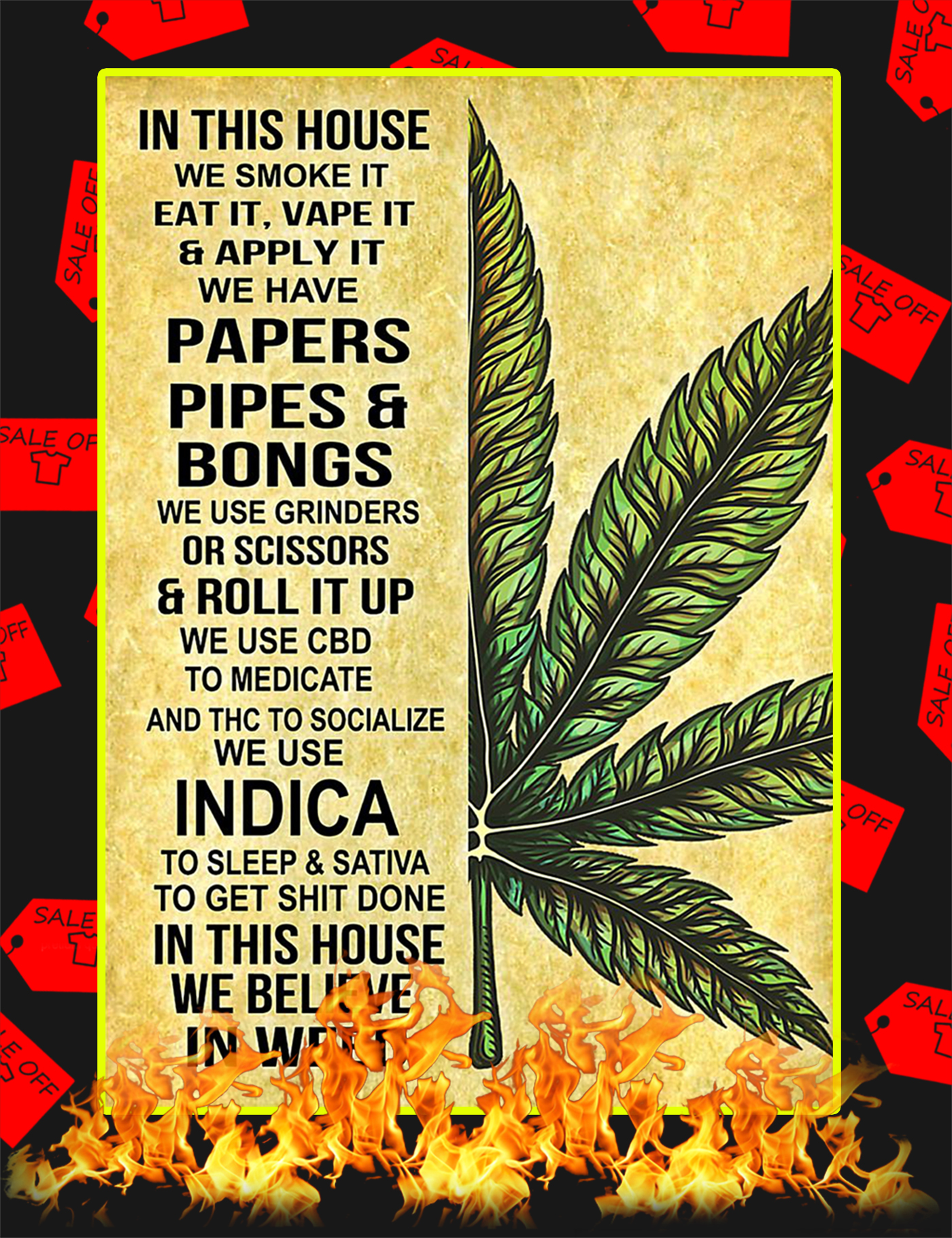 Cannabis In this house we smoke it eat it poster-a3