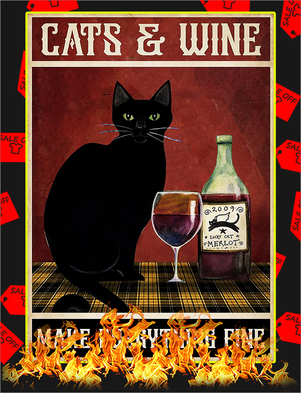 Cats and wine make everything fine poster - A3