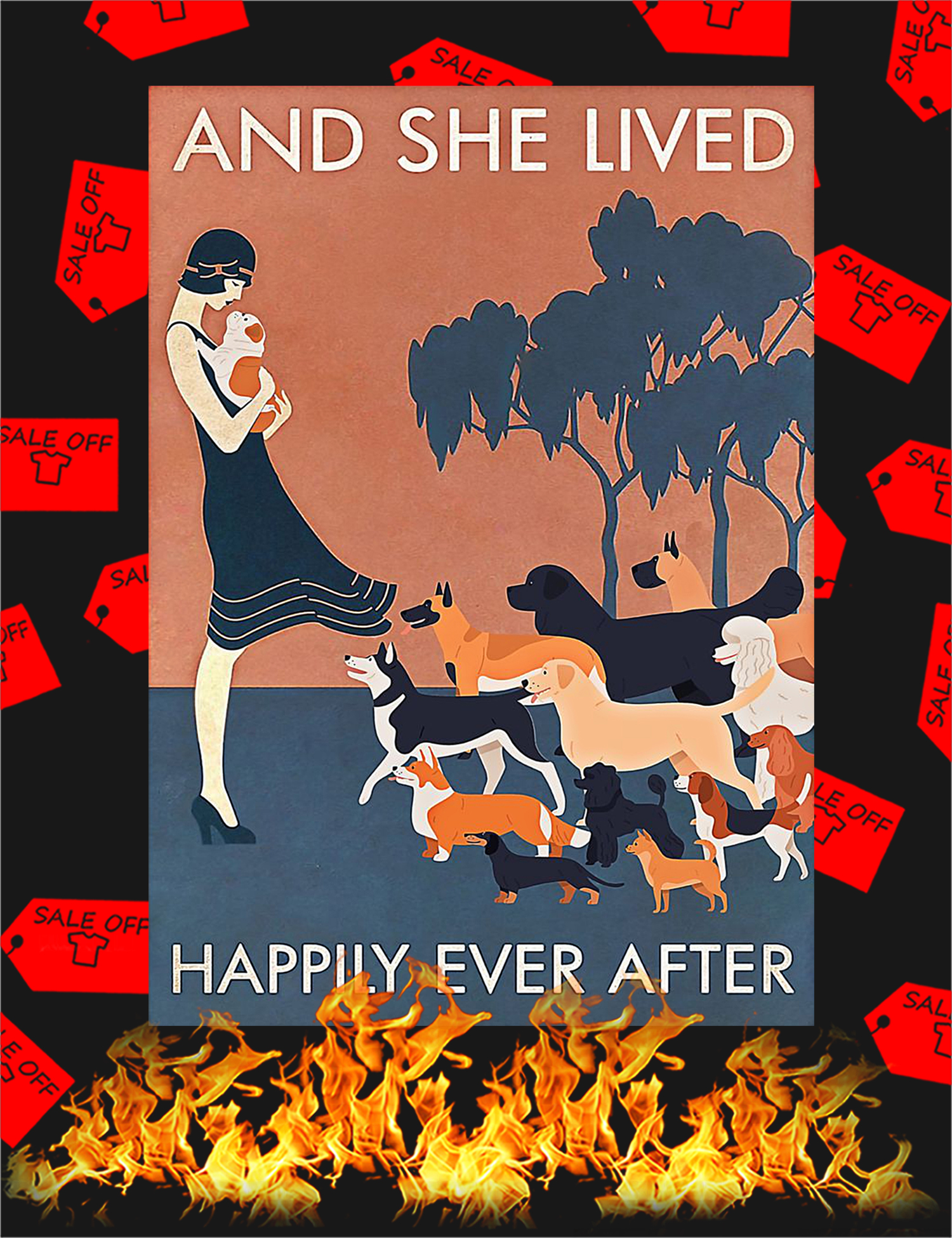 Dog And she lived happily ever after Poster - A1