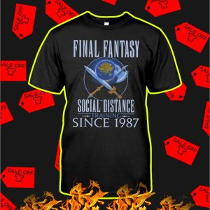 Final fantasy social distance training since 1987 shirt
